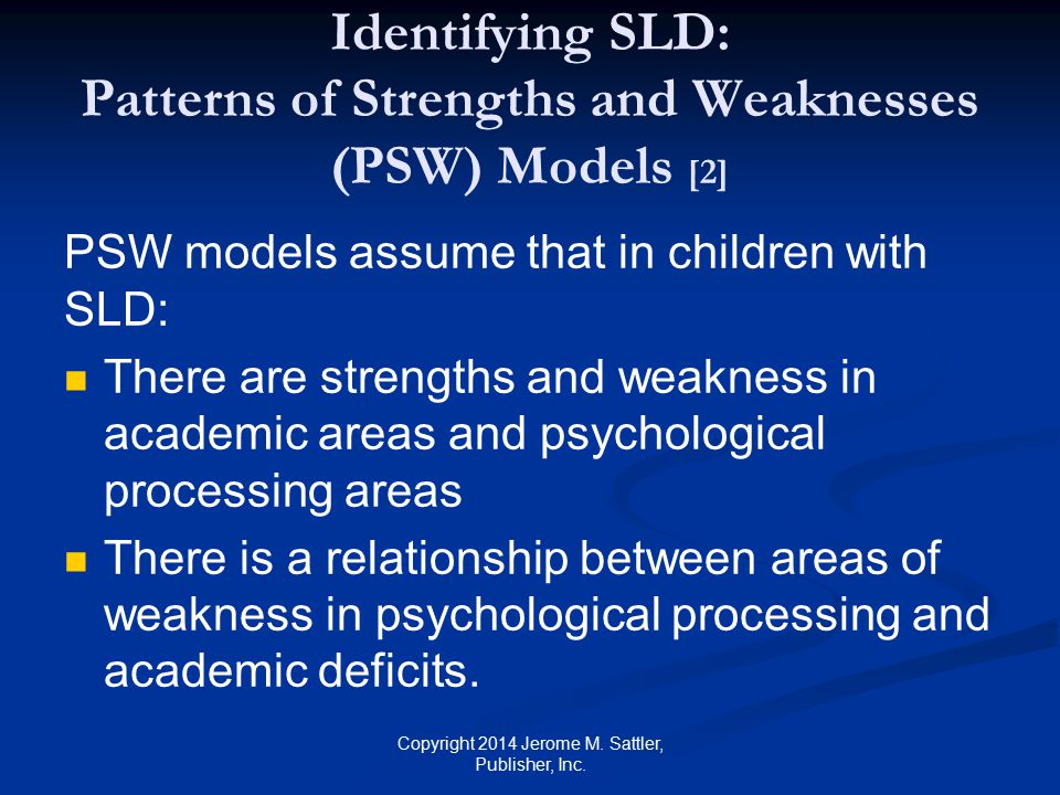 Identifying SLD: Patterns of Strengths and Weaknesses (PSW) Models [2]